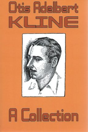Otis Adelbert Kline__ A Collection. Adelbert Otis Kline