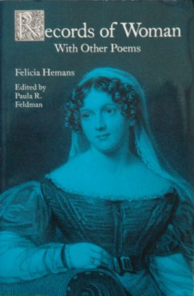 Records of Woman With Other Poems. Felicia Hemans