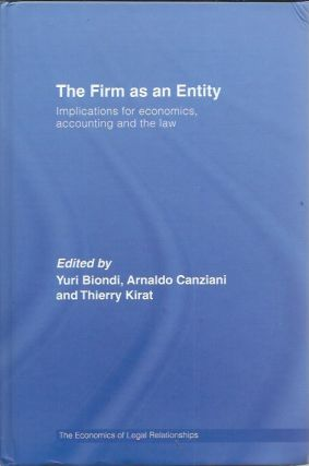 The Firm as an Entity _ Implications for Economics, Accounting and the Law _ The Economics of...