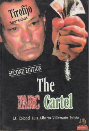 The FARC Cartel Second Edition