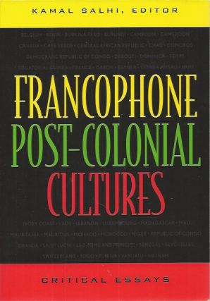 Francophone Post-Colonial Cultures. Kamal ed Salhi