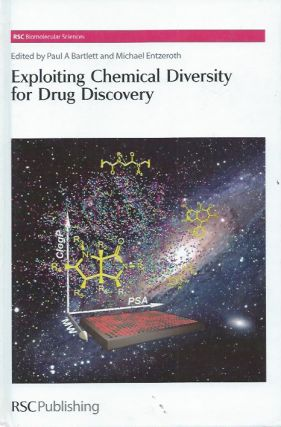 Exploiting Chemical Diversity for Drug Discovery. Paul A. Bartlett, Entzeroth Michael eds