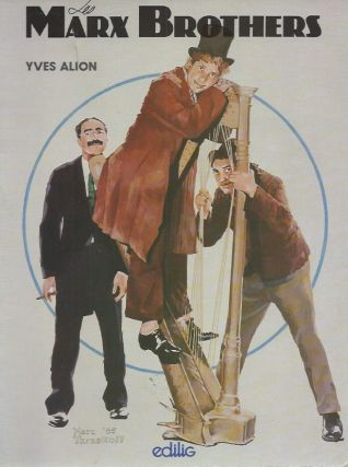 Les Marx Brothers. Yves Alion