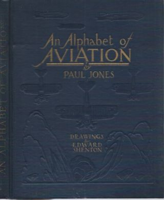 An Alphabet of Aviation. Paul Jones
