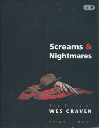 Screams & Nightmares__ The Films of Wes Craven. Brian J. Robb