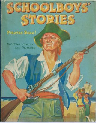 Schoolboy's Stories__Pirates Bold! George E. Hopcroft, Robert Moss, S. C. George, Wallace E. Arter