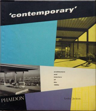 'contemporary'__architecture and the interiors of the 1950s. Lesley Jackson