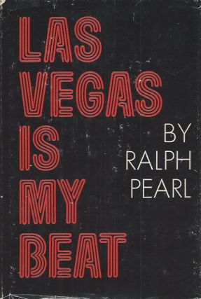 Las Vegas Is My Beat. Ralph Pearl