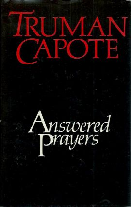 Answered Prayers. Truman Capote