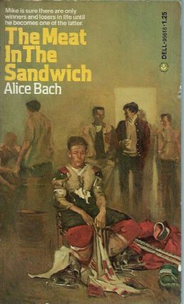 The Meat in the Sandwich. Alice Bach