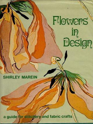 Flowers in Design. Shirley Marein