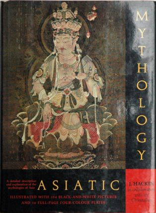 Asiatic Mythology. J. Hackin