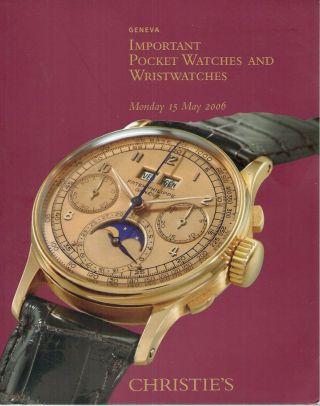 Important Pocket Watches and Wristwatches. Christie's