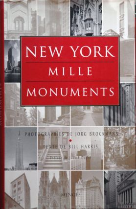 New York Mille Monuments. Jorg Brockmann, Bill Harris