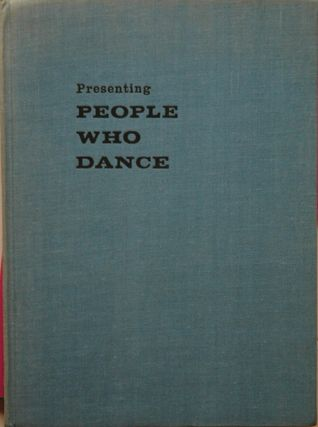 Presenting People Who Dance