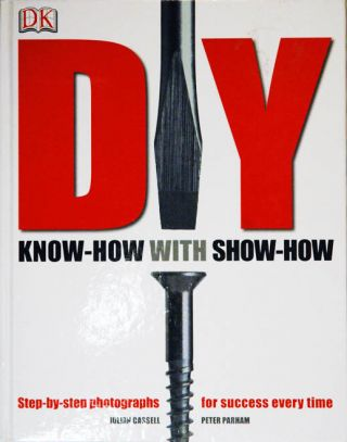 DIY__Know-How with Show-How. Julian Cassell, Peter Parham