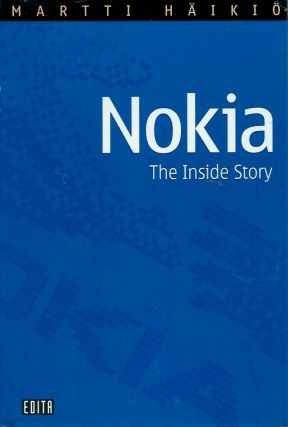 Nokia__The Inside Story. Martti Haikio