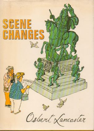 Scene Changes. Osbert Lancaster