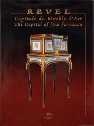 Revel__Capitale du meuble d'art | The Capital of fine furniture. Olivier Miquel