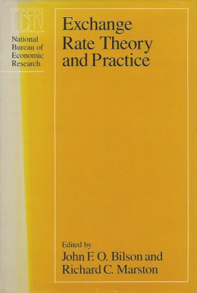 Exchange Rate Theory and Practice. John F. O. Bilson, Richard C. Marston