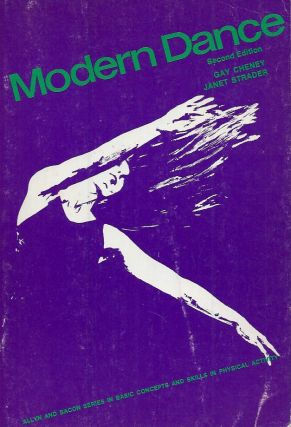 Modern Dance_Second Edition. Gay Cheney, Janet Strader