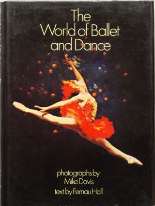 The World of Ballet and Dance. Fernau Hall, Mike Davis, photo