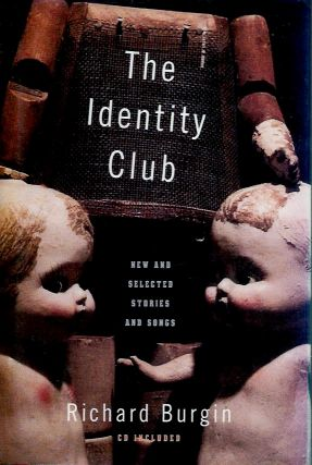 The Identity Club_New and Selected Stories. Richard Burgin