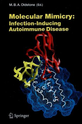 Molecular Mimicry: Infection-Inducing Autoimmune Disease
