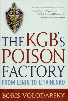 The KGB's Poison Factory_From Lenin to Litvinenko. Boris Volodarsky
