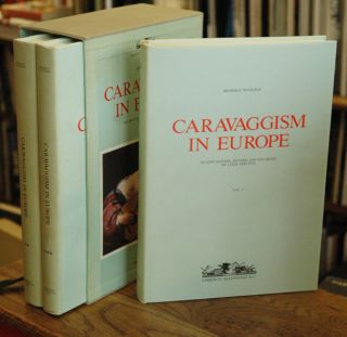 Caravaggism in Europe (Second Edition, Revised and Enlarged, in Three Volumes)