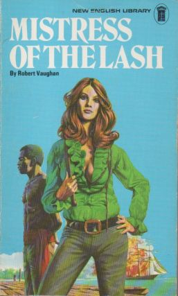 Mistress of the Lash. Robert Vaughn