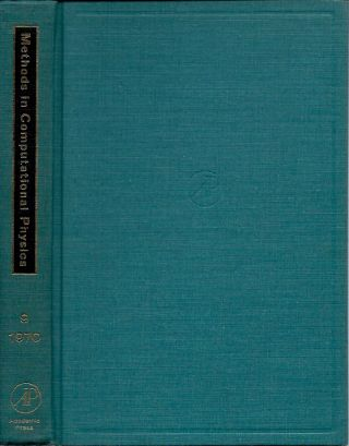 Methods in Computational Physics__Advances in Research and Applications__Volume 9__Plasma...
