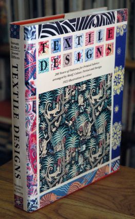 Textile Designs_200 Years of Patterns for Printed Fabrics arranged by Motif, Colour, Period and...
