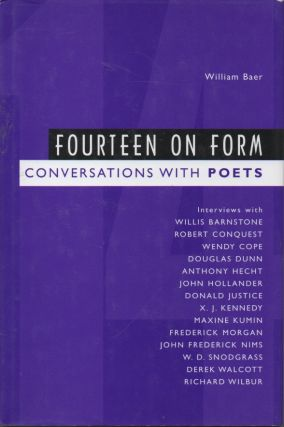 Fourteen on Form__Conversations with Poets. William Baer