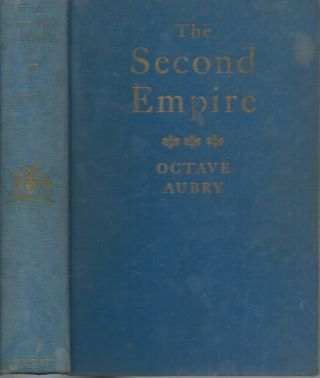 The Second Empire. Octave Aubry