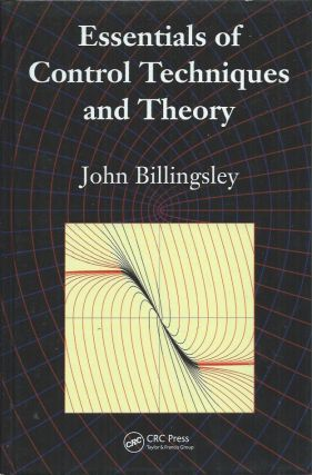 Essentials of Control Techniques and Theory. John Billingsley