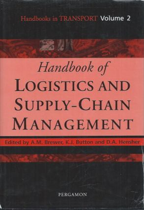 Handbooks in Transport__Volume 2: Handbook of Logistics and Supply-Chain Management. A. M....