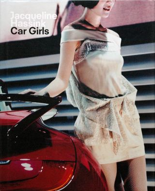 Car Girls. Jacqueline Hassink