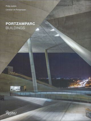 Portzamparc Buildings. Philip Jodidio, Christian de Portzamparc.