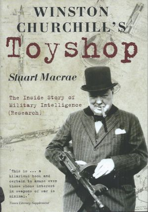 Winston Churchill's Toyshop__The Inside Story of Military Intelligence. Stuart Macrae