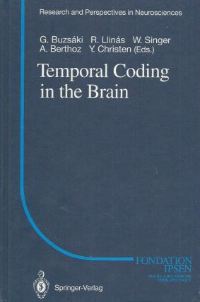 Temporal Coding in the Brain. G. Buzsaki