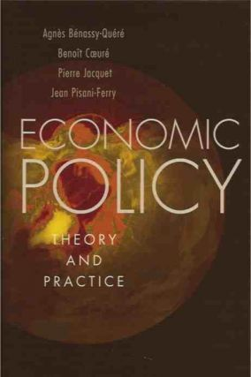 Economic Policy__Theory and Practice. Agnes Benassy-Quere
