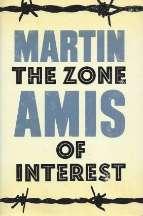 The Zone of Interest. Martin Amis