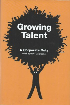 Growing Talent___A Corporate Duty. Herve Borensztejn
