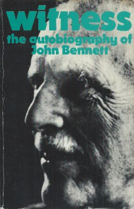 Witness__The Autobiography of John Bennett. John Bennett