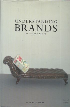 Understanding Brands__By 10 People Who Do. Don Cowley