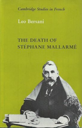 The Death of Stephane Mallarme. Leo Bersani