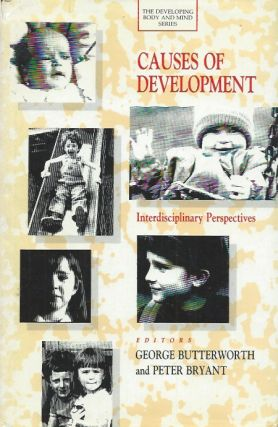 Causes of Development__Interdisciplinary Perspectives. George : Bryant Butterworth, Peter