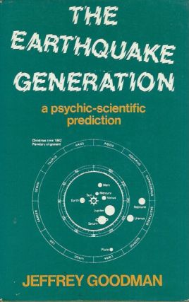 The Earthquake Generation_ A Psychic-Scientific Prediction__Where and When the Catastrophes Will...
