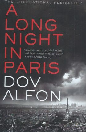 A Long Night in Paris. Dov Alfon